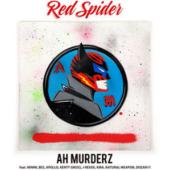 AH MURDERZ feat. MINMI, BES, APOLLO, KENTY GROSS, J-REXXX, KIRA, NATURAL WEAPON, DOZAN11